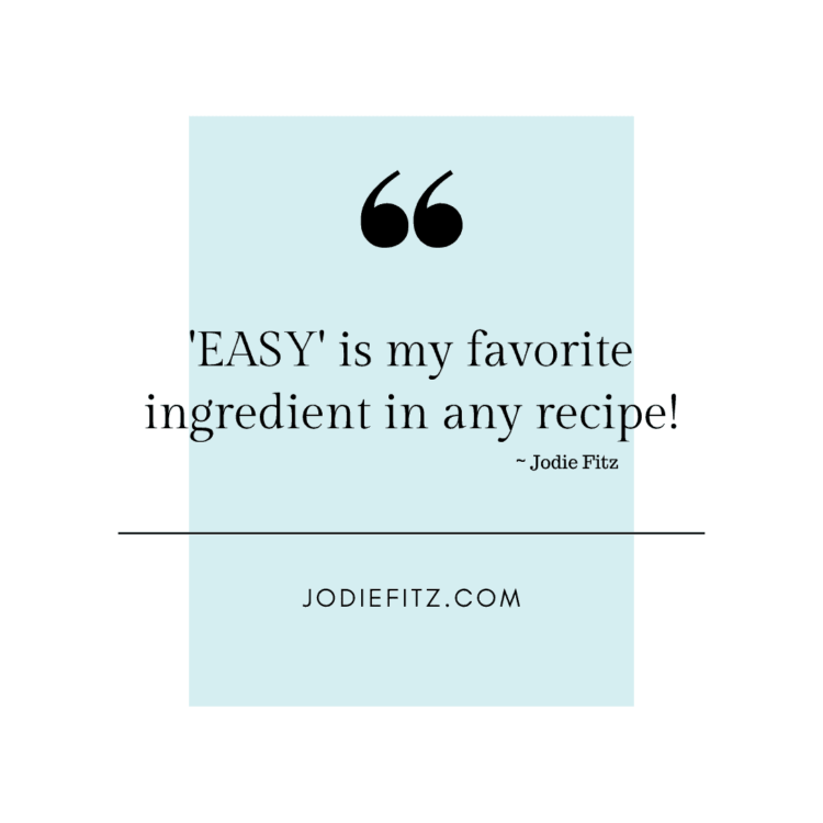 Easy recipes are the best recipes